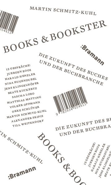 """Rezension """"Books & Bookster. Die Zukunft des Buches und der Buchbranche"""" von Martin Schmitz-Kuhl"""
