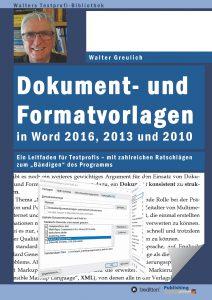 VFLL-Kollege Walter Greulich, der besonders als Technik-Profi und Seminarleiter bekannt ist, hat ein Handbuch zu den komplexen Word-Programmen (2010, 2013, 2016) veröffentlicht.